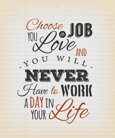 work popular: Illustration of a creative inspiring and motivating popular quote, on a grungy school paper background for postcard