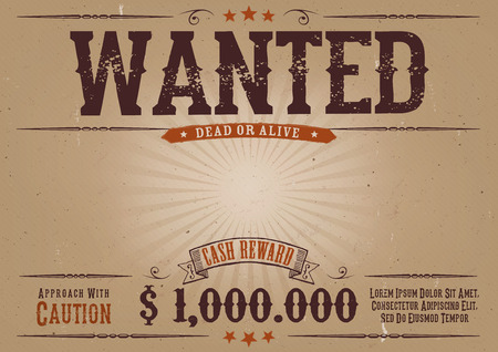 Illustration of a vintage old elegant horizontal wanted placard poster template, with dead or alive inscription, money cash reward as in western movies Vectores