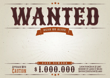 Illustration of a vintage old elegant wanted placard poster template, with dead or alive mention, one million cash reward and grunge texture