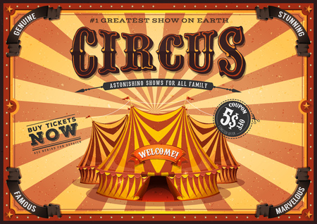 Illustration of a retro vertical circus poster background, with marquee, big top, elegant titles and grunge texture for arts festival events and entertainment background
