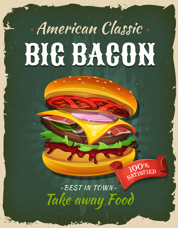 Illustration of a design vintage and grunge textured poster, with big bacon burger icon, for fast food snack and takeaway menu