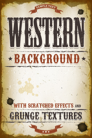 Illustration of a vintage old western placard poster template, with grunge textures and scratched effets
