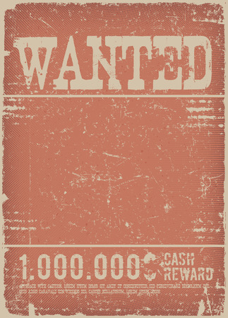 Illustration of a vintage old western poster template, with wanted inscription and layers of grunge textures on red background