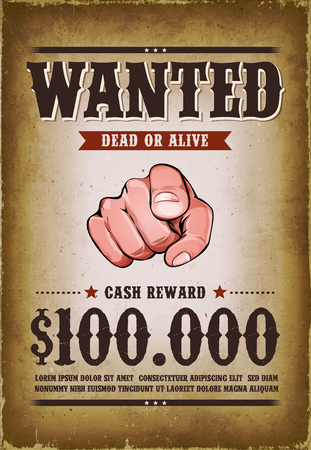 Illustration of a vintage old wanted placard poster template, with dead or alive inscription, cash reward as in far west and western movies, with grunge scratched weathered texture Çizim