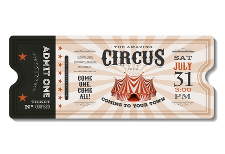 Illustration of a vintage and retro design circus ticket, with big top, admit one coupon mention, bar code and text elements for arts festival and events Banque d'images - 125194004