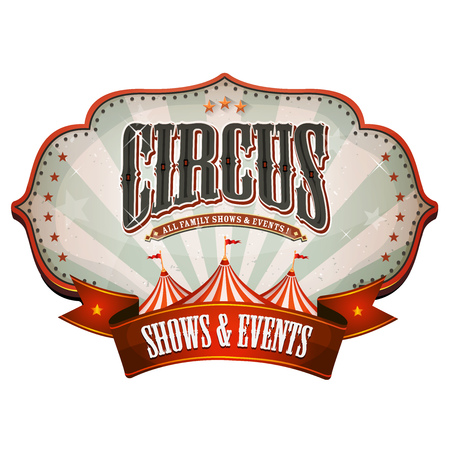 Illustration of a retro and vintage circus red poster badge, with marquee, big top, sunbeams and banner