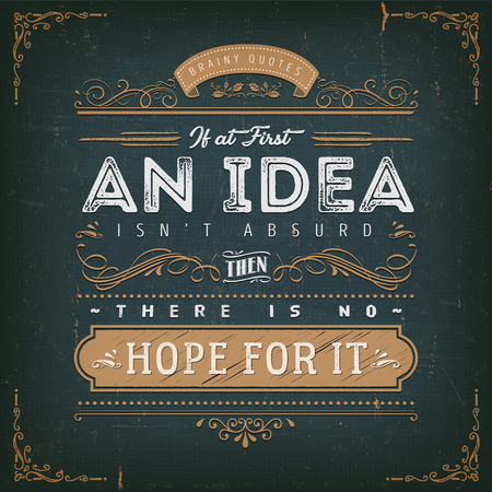 Illustration of a vintage chalkboard textured background with inspiring and motivating philosophy quote, floral patterns and hand-drawned corners