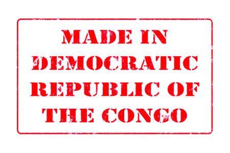 Rubber stamp with red ink on white background concept reading Made In Democratic Republic of The Congo