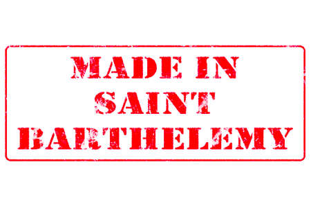 Rubber stamp with red ink on white background concept reading Made In Saint Barthelemy Imagens