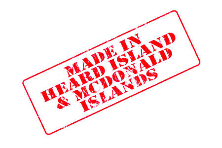 Rubber stamp with red ink on white background concept reading Made In Heard Island & McDonald Islands