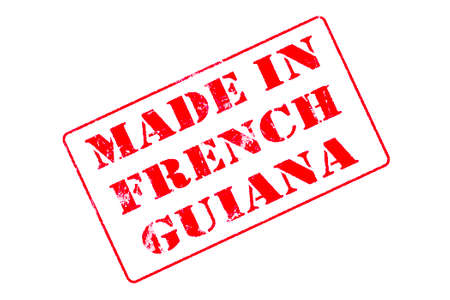Rubber stamp with red ink on white background concept reading Made In French Guiana