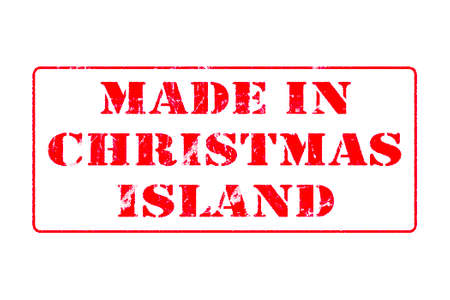 Rubber stamp with red ink on white background concept reading Made In Christmas Island