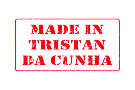 Rubber stamp with red ink on white background concept reading Made In Tristan Da Cunha