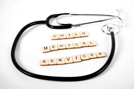Medical or Healthcare concept with a stethoscope and the message Child Medical Services