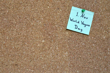 pin board: Memo for the World Vegan Day on Nov 1st on a pin board