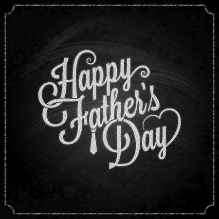happy fathers day card: fathers day chalk lettering background Illustration