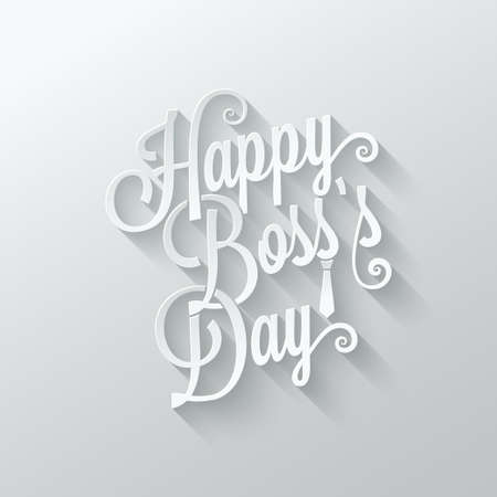 s tie: boss day vintage lettering cut paper background