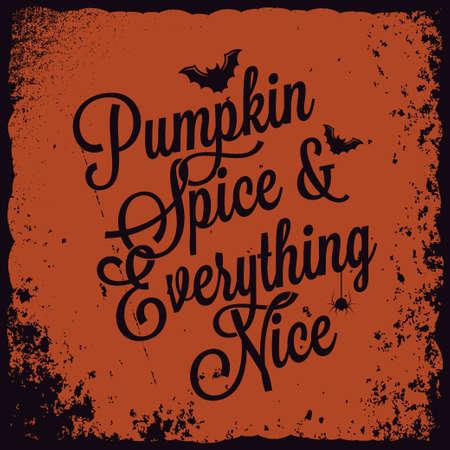 Halloween-Kürbisweinlesebeschriftungshintergrund. Kürbisgewürz und alles schön. Vektorgrafik