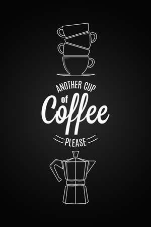 Coffee logo design. Another cup of coffee quote on black background.