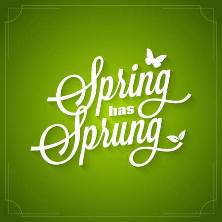 Spring vintage lettering. Spring has sprung icon on green background.