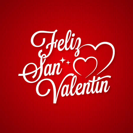 Valentines day vintage lettering. Feliz San Valentin text on red background Illustration