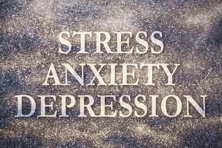 psychoanalysis: Text Stress Anxiety Depression written on dark background with texture