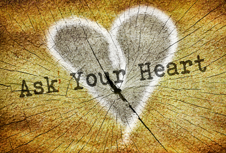 hesitation: Text Ask Your Heart written over drawn heart