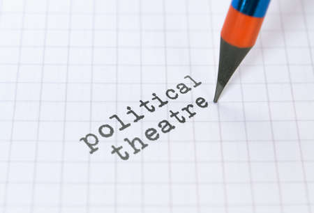 Text Political Theatre and a pencil on bright background Stock Photo
