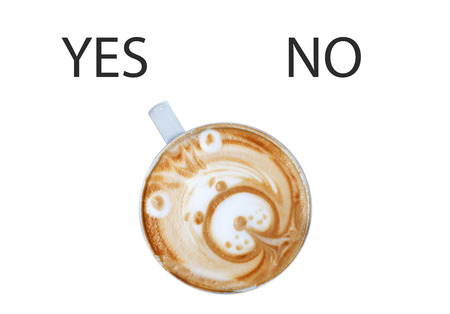 Cup of coffee switching yes no text