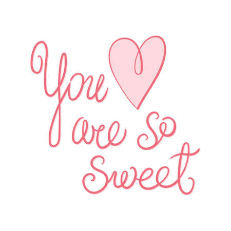 You are so sweet lettering. Stock Illustratie