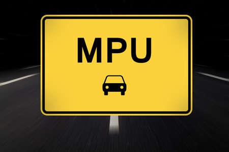 mpu written on traffic sign by night