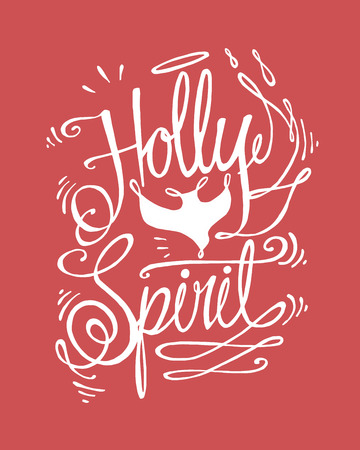 drawing dove: Hand drawn vector illustration or drawing of a dove and the phrase: Holly Spirit in a handwritting style