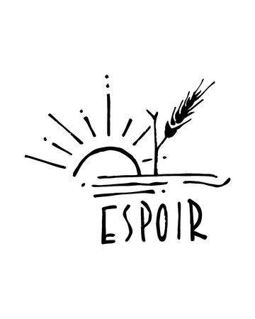 Hand drawn vector illustration or drawing of the word: Espoir (Hope) with a sun and Ilustracja