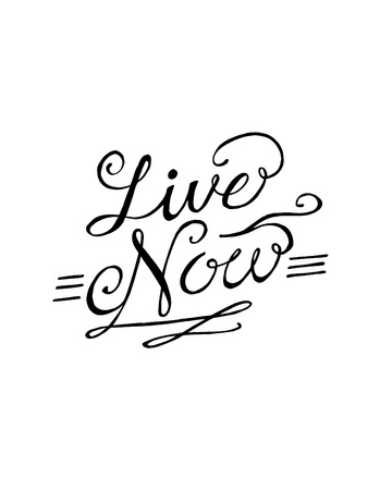 Hand drawn vector illustration or drawing of thr phrase: Live now, in a handwritten style Ilustração