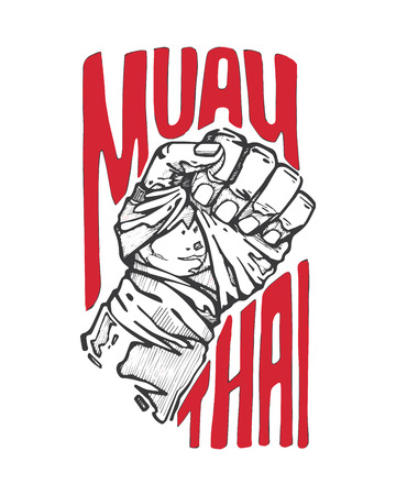 Hand drawn vector illustration or drawing of a fist and the words: Muay Thai