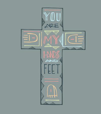 Hand getrokken vector illustratie of het trekken van een Christelijk Kruis met de zin: Jullie zijn mijn handen en voeten