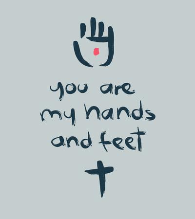 Hand getrokken vector illustratie of tekening van de zin: U bent mijn handen en voeten. met een kruis en Jezus Christus gewond kant Stock Illustratie