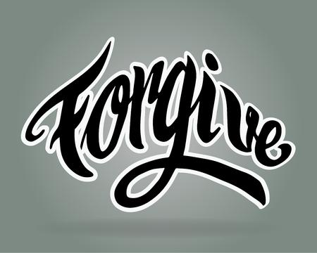 perdonar: Dibujado a mano ilustraci�n vectorial o dibujo de la palabra escrita a mano: Perd�nanos Vectores