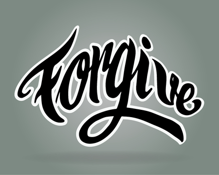 Hand drawn vector illustration or drawing of the handwritten word: Forgive Illustration