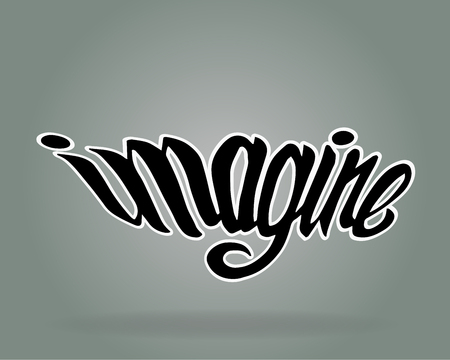 Hand drawn vector illustration or drawing of the handwritten word: Imagine