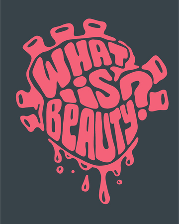 que: Hand drawn vector illustration or drawing of a human heart with the phrase: What is beauty