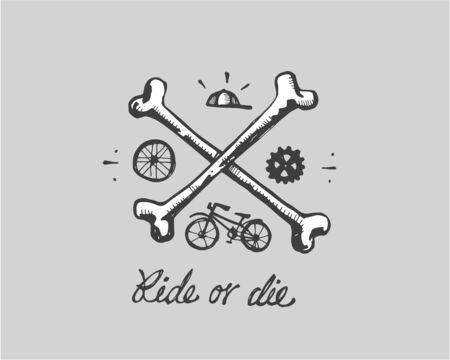 Hand Drawn illustration ou dessin d'une roue de bicyclette, une paire d'os avec la phrase Ride or die Banque d'images - 48901965