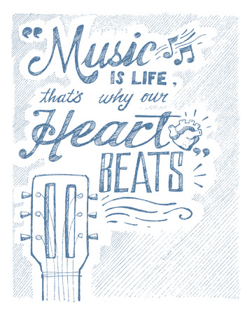 hand beats: Hand drawn illustration or drawing of the phrase: Music is life, thats why our heart beats Illustration