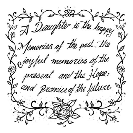 Hand drawn illustration or drawing of a a motivational phrase about daughters and Moms Иллюстрация