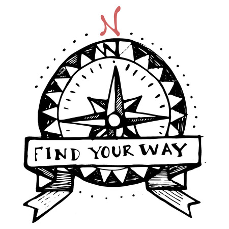 Hand drawn illustration of an old style compass with the phrase: Find your way