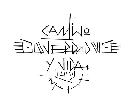 Hand drawn illustration ou dessin vecteur de phrase Jésus-Christ en espagnol: Camino, Verdad y Vida, wich signifie: Chemin, Vérité et Vie Vecteurs