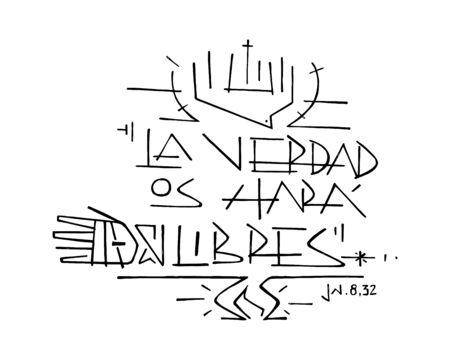 Hand drawn vector illustration ou un dessin de la phrase de Jésus-Christ en espagnol: La Verdad libres os hara, wich signifie: Vérité vous rendra libres