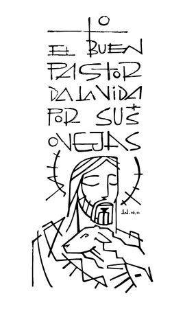 Hand drawn vector illustration or drawing of Jesus Christ carrying a sheep and the phrase in spanish: El Buen Pastor da la vida por sus ovejas, which means: The Good Shepherd gives his life for his sheeps