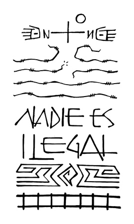 Hand drawn vector illustration or drawing of a Christian Cross and symbols with the phrase in spanish: Nadie es ilegal, which means: No one is illegal
