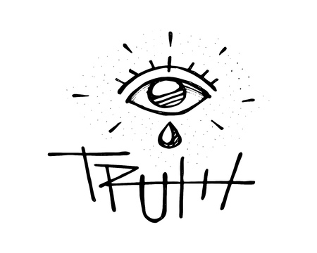 Hand drawn vector illustration or drawing of a human eye with a tear and the word Truth